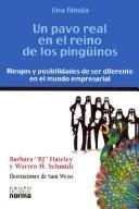 Un Pavo Real En El Reino de Los Pinguinos by B. J. Gallagher Hateley, Warren H. Schmidt