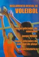 Reglamento oficial de Voleibol / Official Volleyball Regulation (Resena Historica / Historic Summary) by