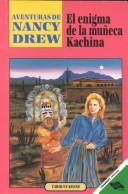 El Enigma De LA Muneca Kachina/the Puzzle of the Kachina Doll by Carolyn Keene
