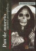 Libro de segunda mano: Pan De Muerto / Bread of the Dead