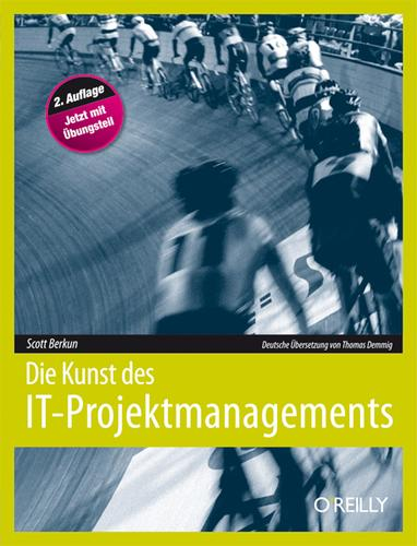 Die Kunst des IT-Projektmanagements by Scott Berkun