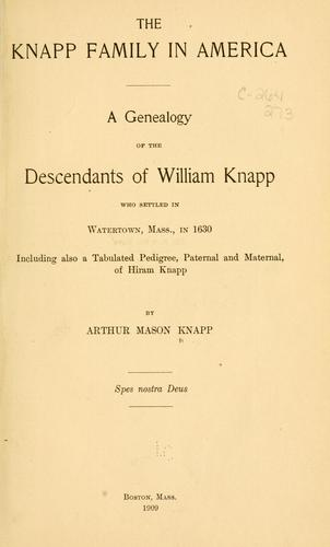 The Knapp family in America by Arthur Mason Knapp
