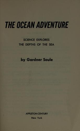 The ocean adventure by Gardner Soule