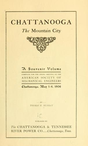 Chattanooga, the mountain city by Murray, Thomas E.