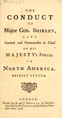 The conduct of Major Gen. Shirley