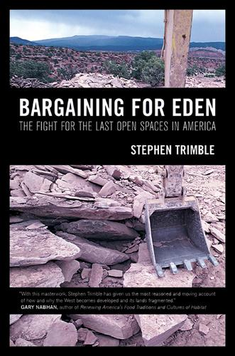 Bargaining for Eden by Stephen Trimble