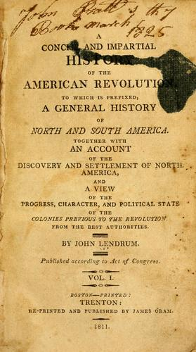 A concise and impartial history of the American revolution.