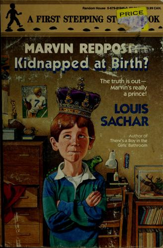Kidnapped at birth? by Louis Sachar