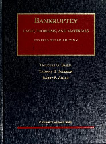 Cases, problems, and materials on bankruptcy
