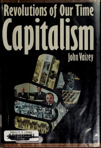 Capitalism by Vaizey, John