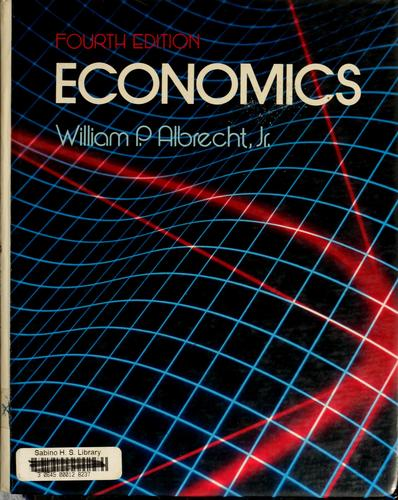 Economics by William Albrecht, William P. Albrecht