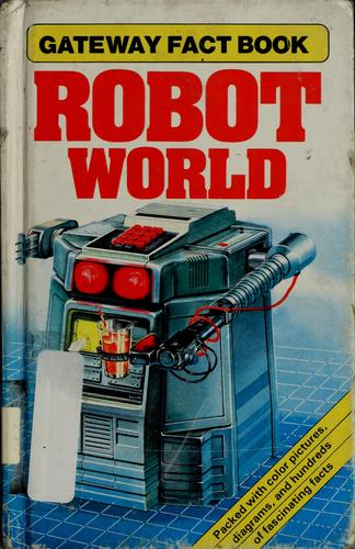 Robot world by Mike Sharp