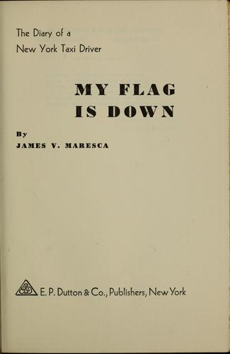 My flag is down by James V. Maresca