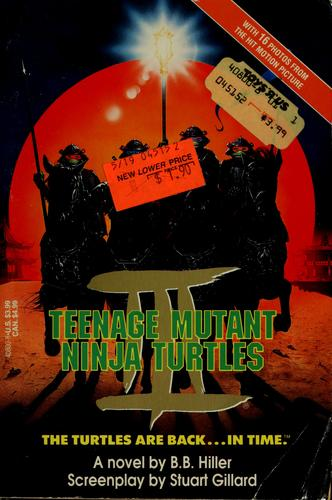 Teenage Mutant Ninja Turtles III by B. B. Hiller