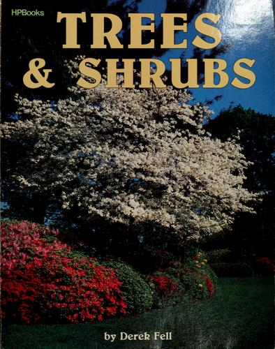 Trees & shrubs by Derek Fell