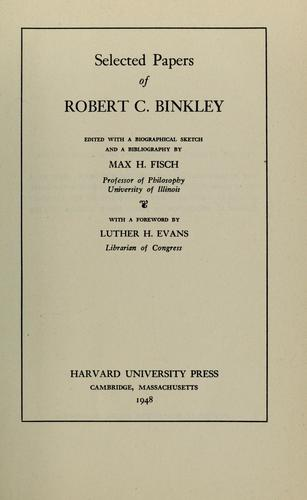 Selected papers of Robert C. Binkley by Robert C. Binkley