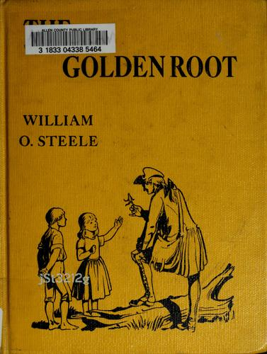 The golden root by William O. Steele