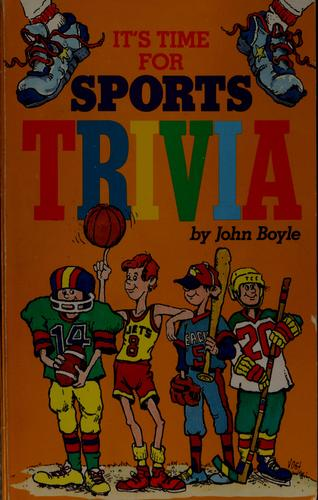 It's time for sports trivia by John Boyle