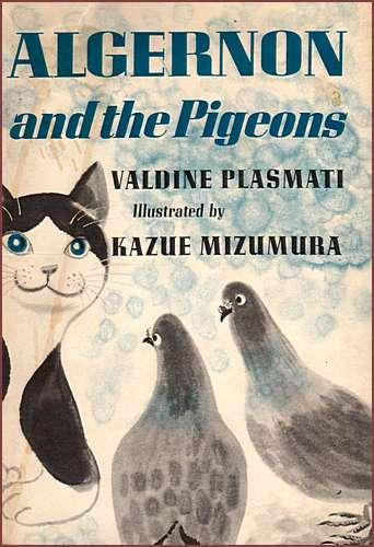 Algernon and the pigeons by Valdine Plasmati