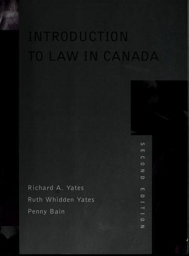 Introduction to law in Canada by Richard Yates