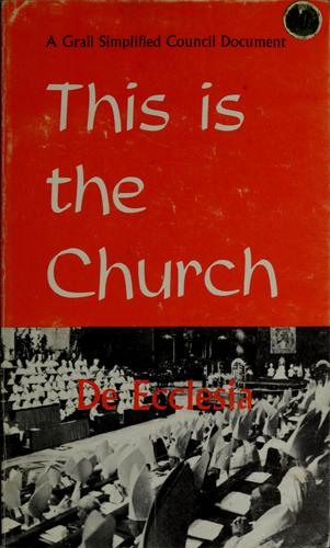 This is the Church by Vatican Council (2nd 1962-1965)
