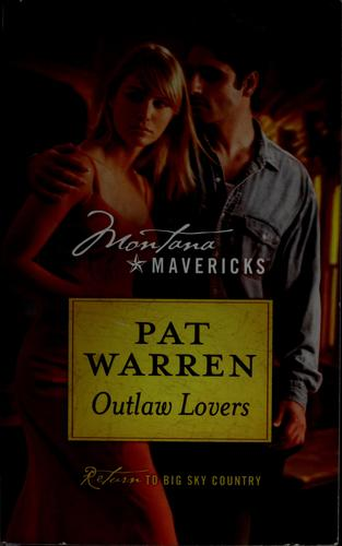 Outlaw lovers by Pat Warren