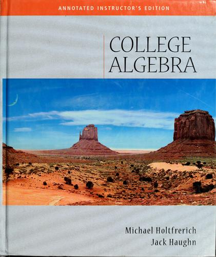 College algebra by Richard N. Aufmann