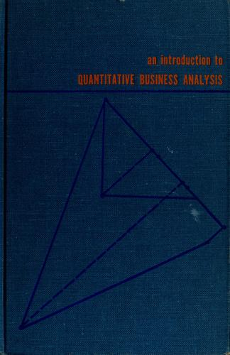 An introduction to quantitative business analysis by Ira Horowitz