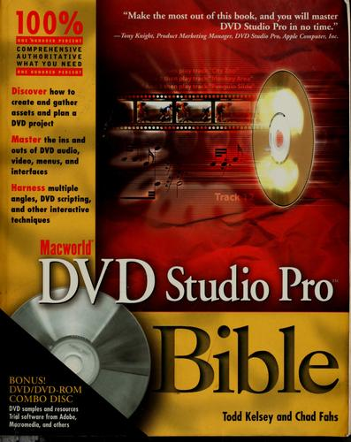 Macworld DVD Studio Pro bible by Todd Kelsey