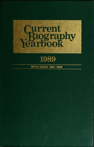 Current biography yearbook, 1989 by Charles Moritz