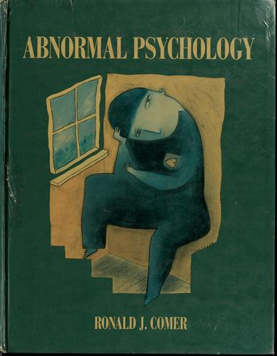 Abnormal psychology by Ronald J. Comer