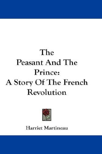 The peasant and the prince by Martineau, Harriet