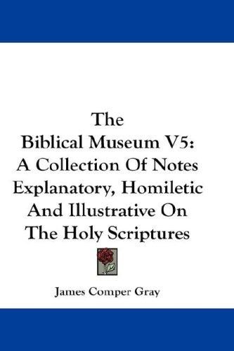 The Biblical Museum V5 by James Comper Gray