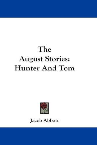The August Stories by Jacob Abbott