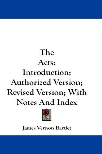 The Acts by James Vernon Bartlet