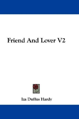 Friend And Lover V2 by Iza Duffus Hardy