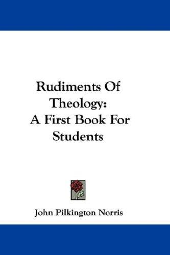 Rudiments Of Theology