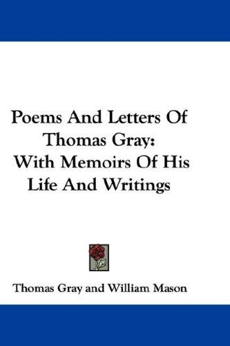 Poems And Letters Of Thomas Gray by Thomas Gray