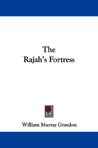 The Rajah's Fortress by William Murray Graydon