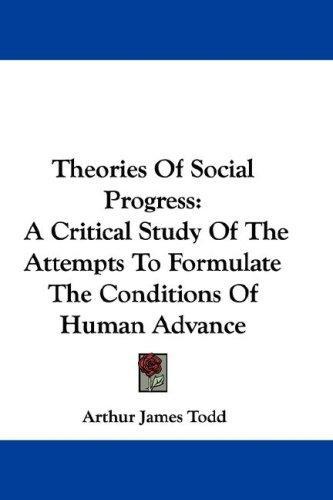 Theories Of Social Progress
