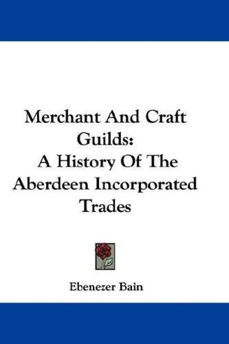 Merchant And Craft Guilds
