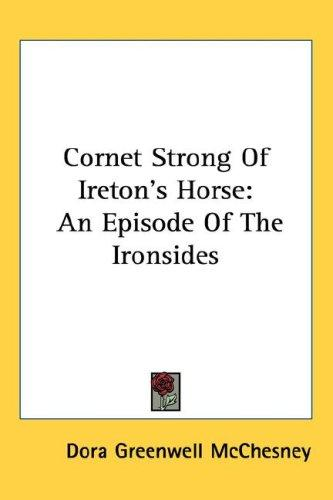 Cornet Strong of Ireton's Horse by Dora Greenwell McChesney