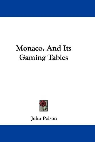 Monaco, And Its Gaming Tables