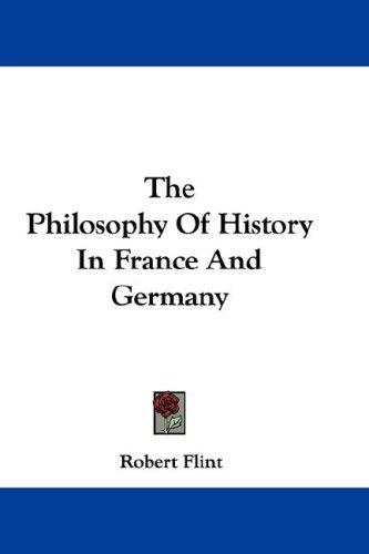 The Philosophy Of History In France And Germany