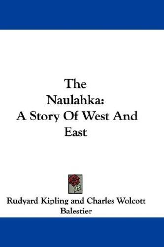 The Naulahka by Rudyard Kipling