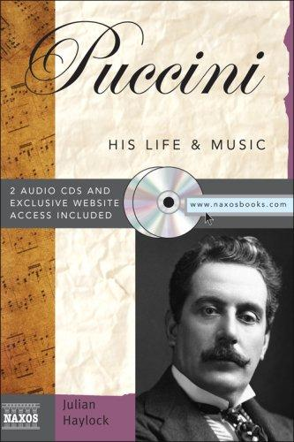 Puccini With 2 Audio CDs (His Life and Music) by Julian Haylock