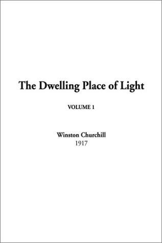 The Dwelling Place of Light