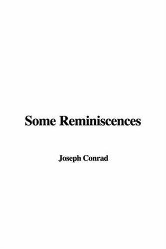 Some Reminiscences by Joseph Conrad