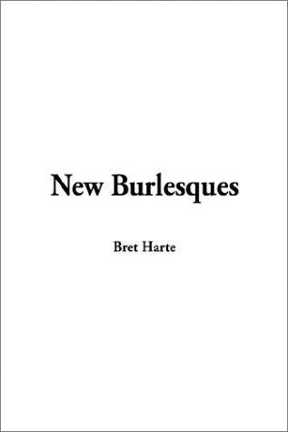 New Burlesques