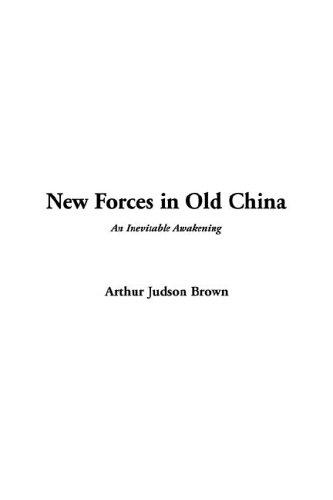 New Forces in Old China by Frederick Douglass